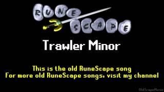 Old RuneScape Soundtrack: Trawler Minor