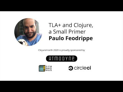 TLA+ and Clojure, a Small Primer