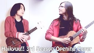 "Haikyu!! 3rd Season Opening - ""Hikari Are"" by BURNOUT SYNDROMES【Ukulele Cover: Evan R. & MrLopez】"