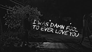 Sad Multicouples | I was damn fool to ever love you