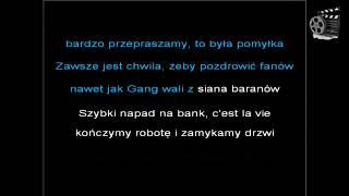 Muzyka #6 Gang Albanii - Napad na bank [Karaoke] [Podkład] [Lyrics]