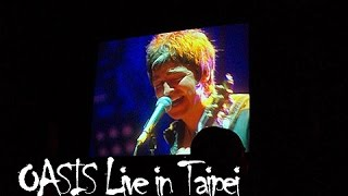 OASIS Live in Taipei - 2009.04.03 - Don't Look Back In Anger