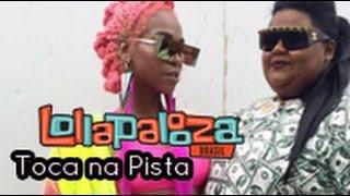 Karol Conka feat MC Carol - Toca Na Pista // Lollapalooza 2016