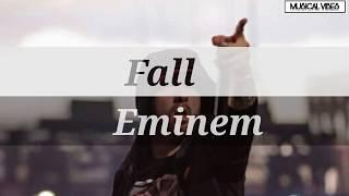 Eminem - Fall lyrics