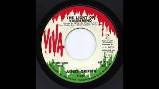 James Griffin - The Light Of Your Mind