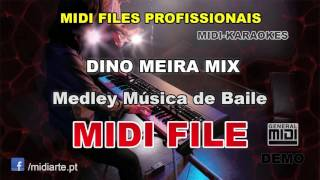 ♬ Midi file  - DINO MEIRA MIX - Medley Música de Baile