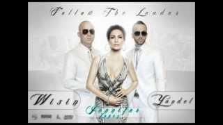 Wisin & Yandel ft Jennifer Lopez - Follow The Leader (Lyrics)
