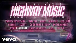 DJ Luke Nasty - Last Night (Audio)