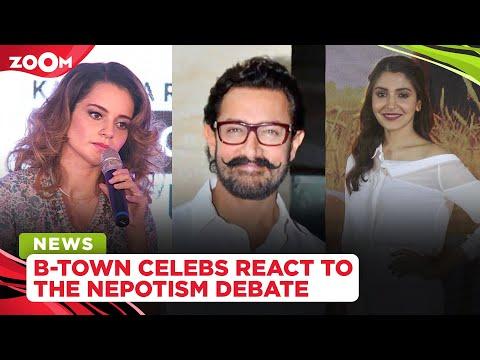 Kangana Ranaut, Aamir Khan, Anushka Sharma & other celebs react to the nepotism debate in Bollywood