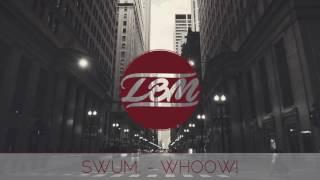 SwuM. - whoow!