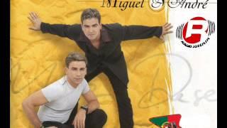 Miguel & André Se te apanho, se te agarro