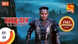 Baalveer Returns   Ep 50   Full Episode   18th November, 2019