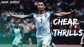 Cristiano Ronaldo • 2016 》CHEAP THRİLLS》1080p 》HD
