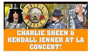 Guns N' Roses News: Charlie Sheen & Kendall Jenner Rock Out At Los Angeles Concert