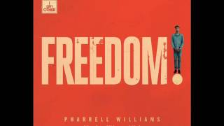 Pharrell Williams - Freedom (Senior Citizens Mix)