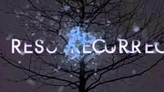 Resurrection Opening (Sigla) [HD Quality]