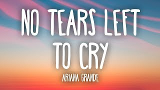 Ariana Grande - No Tears Left To Cry (Lyrics)