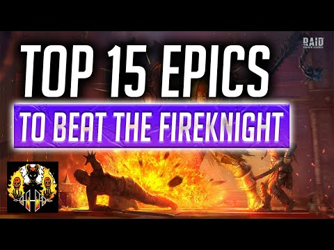 RAID: Shadow Legends | Top 15 EPICS for FIREKNIGHT!