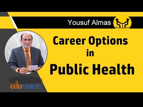 Career in Public Health | Yousuf Almas