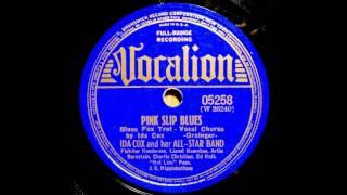 Ida Cox - Pink Slip Blues