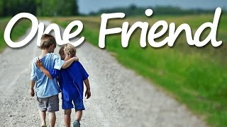 ONE FRIEND (Lyrics) - Dan Seals