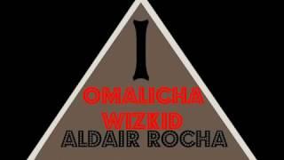 OMALICHA   WIZKID