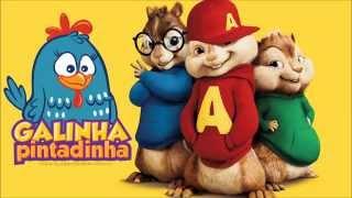 SEU LOBATO - Galinha Pintadinha 4 (Alvin e os Esquilos)