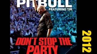Pitbull Ft. TJR - Que no pare la fiesta ( Don't Stop The Pary )