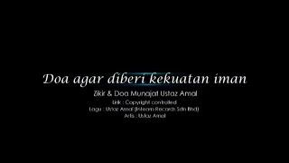 Ustaz Amal - Doa Agar Diberi Kekuatan Iman 2 (Official Video)