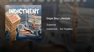Dope Boy Lifestyle