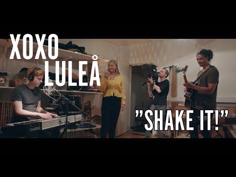 XOXO Luleå: Shake it!