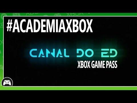ACADEMIA DE CRIADORES XBOX - CANAL DO ED DANDO DICAS SOBRE O MELHOR DO XBOX GAME PASS