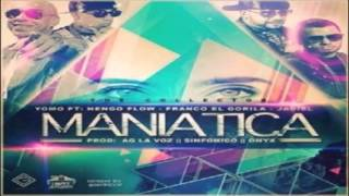 "Yomo Ft. Jadiel, Ñengo Flow & Franco ""El Gorila"" - Maniatica [Official Remix]"