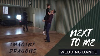 Imagine Dragons - Next to Me | Wedding Dance Choreography  | Pierwszy Taniec  ( online tutorial )