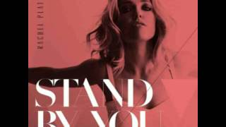Rachel Platten - Stand By You (DJ Mike D Mixshow Mix)