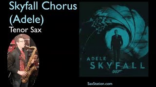 How to Play Skyfall (Chorus) by Adele on Tenor Saxophone