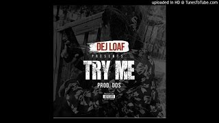 DeJ Loaf ft Young Jeezy, T.I. - Try Me (Remix)