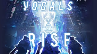 RISE « Vocals Yellings Only » - Full Instrumental Version - League of Legends