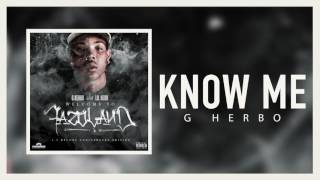 G Herbo - Know Me (Official Audio)
