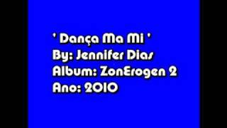 ZonErogen 2 [2010] - Jennifer Dias - Danca Ma Mi [ 2010 ]