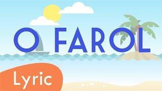 O Farol -Ivete Sangalo (LYRIC)