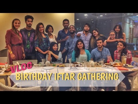 VLOG - Birthdat Iftar Gathering