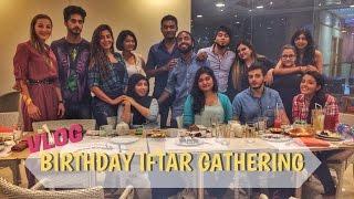 VLOG - Birthdat Iftar Gathering