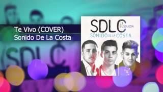 Sonido de la Costa - Te Vivo (Audio Oficial) (Cover Luan Santana)