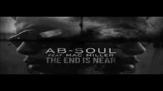 AbSoul - The End Is Near ft. Mac Miller [AUDIO]