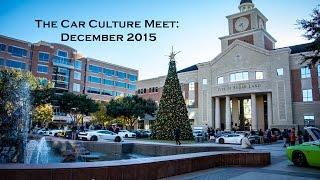 The Car Culture Meet: Toys for Texas Children's Hospital (December 2015)