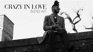Blend Art - Crazy In Love (50 shades)
