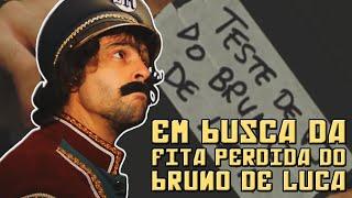 EM BUSCA DA FITA PERDIDA DO BRUNO DE LUCA