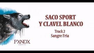 Saco Sport y Clavel Blanco - Panda (Letra) HD