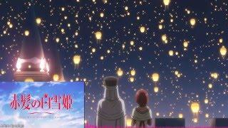 Akagami no Shirayuki-hime 2nd Season Opening LETRA/LYRICS 【Sono Koe ga Chizu ni Naru】